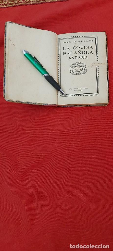 LA COCINA ESPAÑOLA ANTIGUA-CONDESA DE PARDO BAZÁN-1913-1920 (Libros Antiguos, Raros y Curiosos - Cocina y Gastronomía)