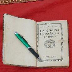 Libros antiguos: LA COCINA ESPAÑOLA ANTIGUA-CONDESA DE PARDO BAZÁN-1913-1920. Lote 244899535