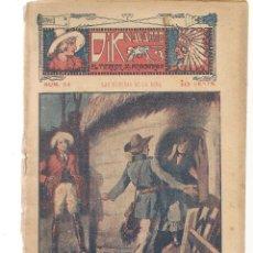 Libros antiguos: FOLLETÍN. DIK NAVARRO. EL TERROR DE LA PRADERA. Nº 54. LAS VISPERAS DE LA BODA. (AP1/C4). Lote 245050520