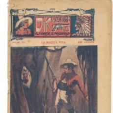 Libros antiguos: FOLLETÍN. DIK NAVARRO. EL TERROR DE LA PRADERA. Nº 60. LA MUERTA VIVA. (AP1/C4). Lote 245053020