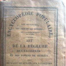 Libros antiguos: ENCYCLOPÉDIE POPPULAIRE. LES SCIENCES, LES ARTS ET LES MÉTIERS.. Lote 245075325