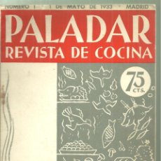 Libros antiguos: 4251.-COCINA-GASTRONOMIA-PALADAR REVISTA DE COCINA-Nº 1 DE 1ª DE MAYO DE 1933-MADRID. Lote 245182200