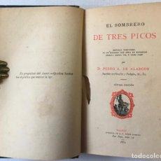 Libros antiguos: EL SOMBRERO DE TRES PICOS. HISTORIA VERDADERA DE UN SUCEDIDO QUE ANDA EN ROMANCES ESCRITA AHORA.... Lote 245210090
