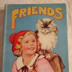 Libros antiguos: FRIENDS (ARTHUR GROMM, ENID BLYTON, IERNE ORMSBY) ED. BIRN BROTHERS LTD. 1935. Lote 245210120