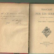 Livres anciens: 4257.-LA SEGARRA-TRASCANT PER LES SERRES QUADROS DE LA SEGARRA-JOAN PONS Y MASSAVEU-1892. Lote 245237545