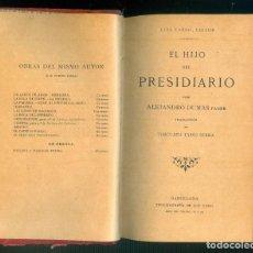 Libros antiguos: NUMULITE * EL HIJO DEL PRESIDIARIO ALEJANDRO DUMAS TRADUCCIÓN TORCUATO TOAASO SERRA LUIS TASSO T14. Lote 245281210