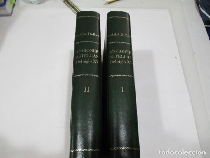 FOULCHÉ DELBOSC CANCIONERO CASTELLANO DEL SIGLO XV ( 2 TOMOS) W5568 (Libros Antiguos, Raros y Curiosos - Literatura - Otros)