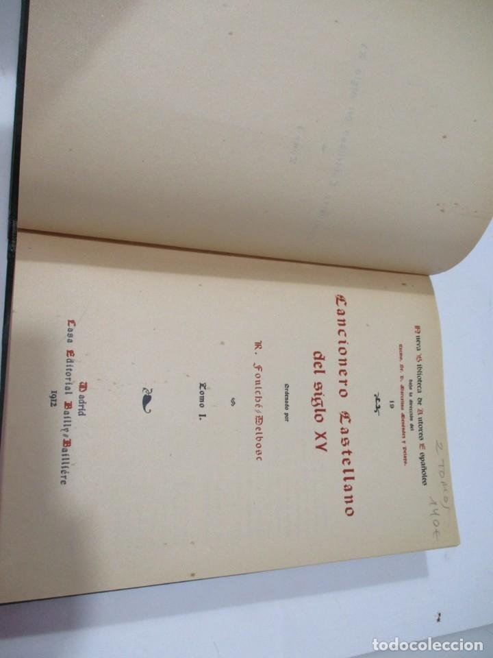 Libros antiguos: FOULCHÉ DELBOSC Cancionero castellano del Siglo XV ( 2 Tomos) W5568 - Foto 3 - 245363305