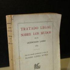 Libros antiguos: TRATADO LEGAL SOBRE LOS MUDOS.- LICENCIADO LASSO.. Lote 245366355