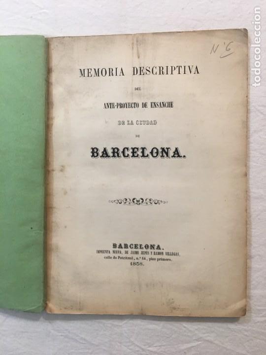 MEMORIA DESCRIPTIVA DEL ANTI-PROYECTO DE ENSANCHE DE LA CIUDAD DE BARCELONA. BARCELONA, 1858. (Libros Antiguos, Raros y Curiosos - Bellas artes, ocio y coleccionismo - Otros)