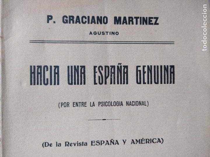 POLITICA. HACIA UNA ESPAÑA GENUINA, GRACIANO MARTINEZ, ED. VOLUNTAD, MADRID, 1924 RARO (Libros Antiguos, Raros y Curiosos - Historia - Otros)