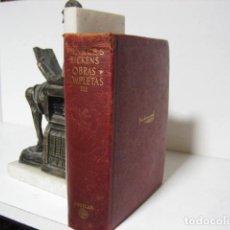 Libros antiguos: CHARLES DICKENS: OBRAS COMPLETAS. TOMO III. AGUILAR, OBRAS ETERNAS 1950. Lote 245573025