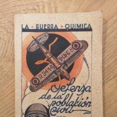 Libros antiguos: LIBRO LA GUERRA QUIMICA DEFENSA DE LA POBLACION CIVIL POR GUSTAVO ACEBAL 1935. Lote 245578915
