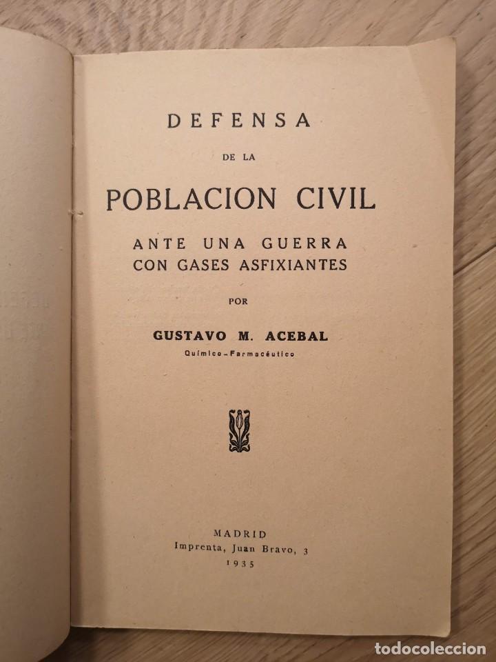 Libros antiguos: LIBRO LA GUERRA QUIMICA DEFENSA DE LA POBLACION CIVIL POR GUSTAVO ACEBAL 1935 - Foto 2 - 245578915