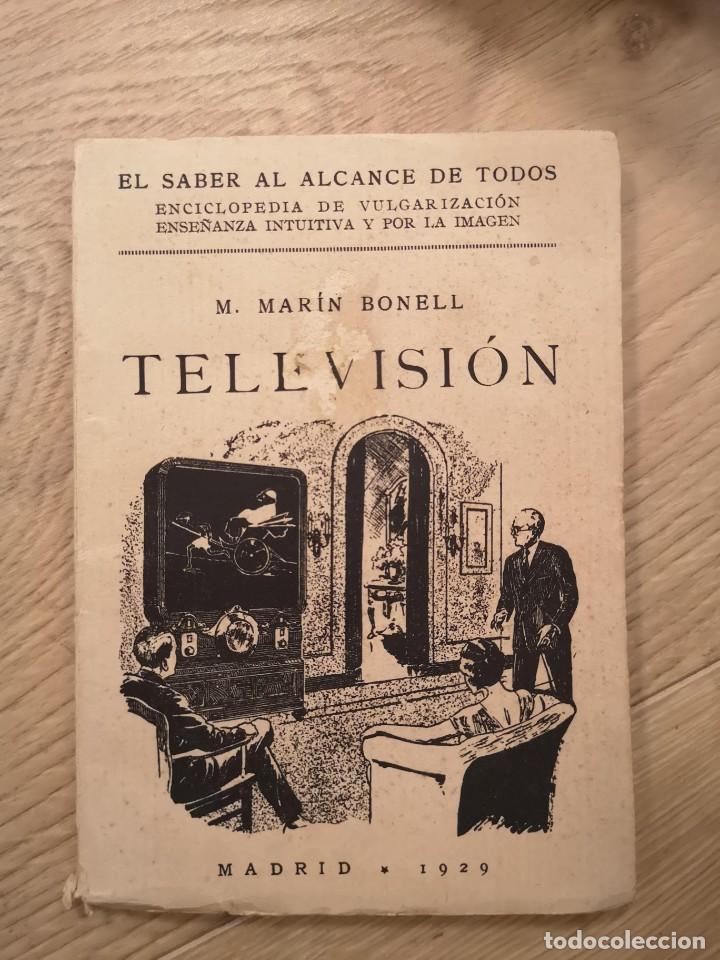 LIBRO TELEVISION DE M. MARIN BONELL MADRID 1929 (Libros Antiguos, Raros y Curiosos - Ciencias, Manuales y Oficios - Otros)