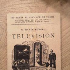 Libros antiguos: LIBRO TELEVISION DE M. MARIN BONELL MADRID 1929. Lote 245579040