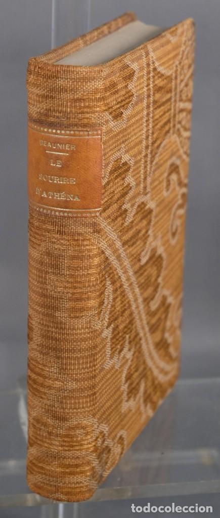 LE SOURIRE D'ATHÈNA-ANDRÉ BEAUNIER-LIBRAIRIE PLON 1911 (Libros Antiguos, Raros y Curiosos - Bellas artes, ocio y coleccionismo - Otros)