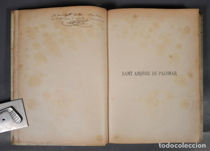 Libros antiguos: Sant Andreu de Palomar-Joan Clapés y Corbera-Tip. Andresense 1900 - Foto 6 - 245640325
