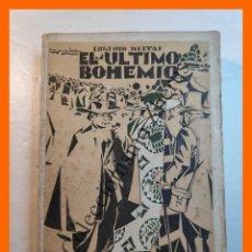 Libros antiguos: EL ULTIMO BOHEMIO - EUGENIO HELTAI - COLECCIÓN BABEL. Lote 245713965
