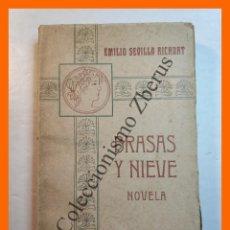 Libros antiguos: BRASAS Y NIEVE - EMILIO SEVILLA RICHART. Lote 245714455