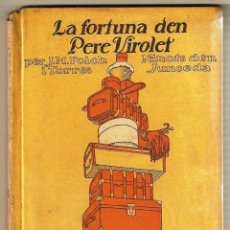 Libros antiguos: LA FORTUNA DEN PERE VIROLET FOLCH I TORRES, NINOTS DEN JUNCEDA V. 23. Lote 245718290