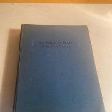 Libros antiguos: LA COSTA DE PLATA Y EL PAÍS VASCO. Lote 245766730