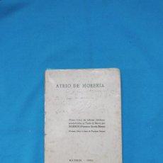 Libros antiguos: ATRIO DE MORERÍA - FRANCISCO SUREDA BLANES - 1924. Lote 245786375
