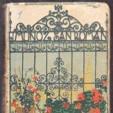 Libros antiguos: ES UNA NOVIA SEVILLA. ESTAMPAS Y COSTUMBRES - MUÑOZ SAN ROMAN, J. - A-NOV-1410. Lote 245974060