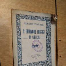 Libros antiguos: EL PATRIMONIO ARTÍSTICO DE GALICIA. 1926. ANGEL DEL CASTILLO LOPEZ. Lote 245980905