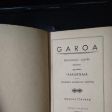 Libros antiguos: GAROA / DOMINGO AGIRE / EUSKALTZALEAK / 1935. Lote 246006795