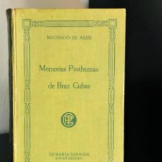 Libros antiguos: MEMORIAS POSTHUMAS DE BRAZ CUBAS. Lote 246009990