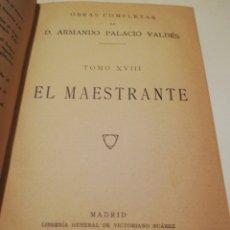 Libros antiguos: EL MAESTRANTE - ARMANDO PALACIOS - 1923. Lote 246018695