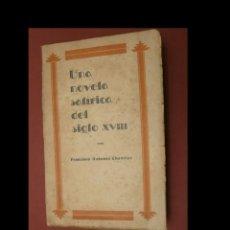 Libros antiguos: EL VENDEDOR AMBULANTE. NOVELA SATÍRICA DEL SIGLO XVIII. FRANCISCO ANTONIO CHEVRIER. Lote 246105490