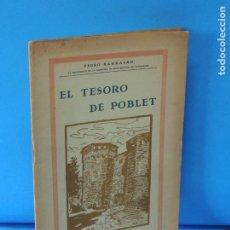 Libros antiguos: LA DICTADURA PINTORESCA. LA VERDAD ACERCA DE LA BUSCA DEL TESORO DE POBLET .- PEDRO BARRAGÁN. Lote 246249540