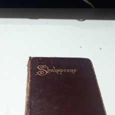 Libros antiguos: THE WORKS OF WILLIAM SHAKESPEARE WITH LIFE GLOSSARY & C. 1898 PEACOCK MANSFIELD & BRITTON. Lote 246432675