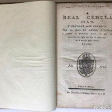 Libros antiguos: REAL CÉDULA DE S. M. Y SEÑORES DEL CONSEJO POR LA QUAL SE MANDA GUARDAR Y CUMPLIR LA INSTRUCCION.... Lote 246435905