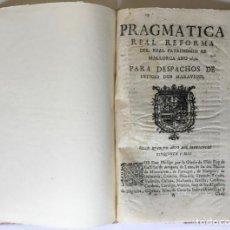 Libros antiguos: PRAGMATICA REAL REFORMA DEL REAL PATRIMONIO DE MALLORCA ANO 1656. PARA DESPACHOS DE OFFICIO DOS.... Lote 246438520