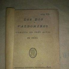 Libros antiguos: LOS DOS VALDOMIROS - VALENCIA AÑO 1823 - EDICION ORIGINAL - MUY RARO.. Lote 246557140