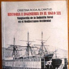 Libros antiguos: CARTAGENA- EL ARSENAL- HISTORIA E INGENIERIA SIGLO XIX- CRISTINA RODA ALCANTUD 2008. Lote 246511975
