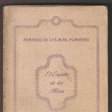 Libros antiguos: ARMANDO DE LAS ALAS PUMARIÑO: EL ENGAÑO DE LAS HORAS. OVIEDO, 1913. ASTURIAS. Lote 246590305
