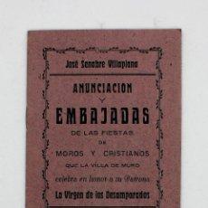 Libros antiguos: ANUNCIACIÓN Y EMBAJADAS DE LAS FIESTAS DE MOROS Y CRISTIANOS MURO DE ALCOY. SEGUNDA EDICIÓN 1949. Lote 246641710