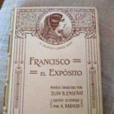 Libros antiguos: JORGE SAND. FRANCISCO EL EXPÓSITO. Lote 246651100