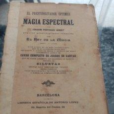 Livres anciens: EL PRESTIDIGITADOR OPTIMUS, MAGIA ESPECTRAL,. Lote 246677445