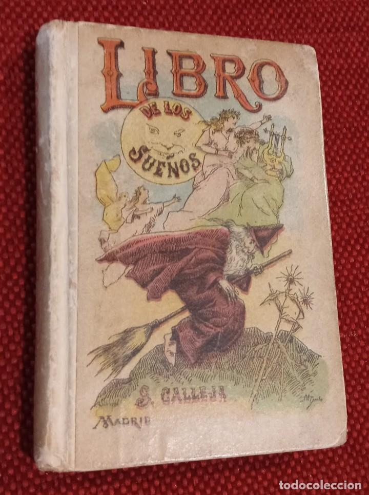 EL LIBRO DE LOS SUEÑOS - CALLEJA - BIBLIOTECA POPULAR - GRABADOS (Libros Antiguos, Raros y Curiosos - Literatura Infantil y Juvenil - Otros)