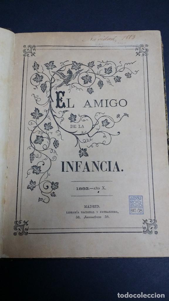 Libros antiguos: El amigo de la infancia 1883, año X. - Foto 4 - 246719050