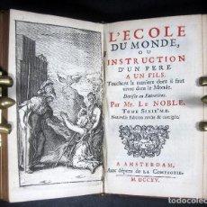 Libros antiguos: AÑO 1715 LA ESCUELA DEL MUNDO 2T EN 1V GRABADOS MINERVA SOLO 11 EN EL MUNDO INSTRUCCIONES PADRE HIJO. Lote 246792000
