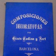 Libros antiguos: COMPOSICIONES DECORATIVAS POR GINÉS CODINA Y SERT - COMPLETO - 28 LÁMINAS. Lote 247167285