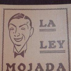 Libros antiguos: LA LEY MOJADA.PEDRO CHICOTE. Lote 247217140