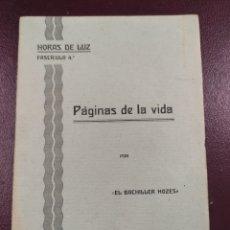 Libros antiguos: PÁGINAS DE LA VIDA EL BACHILLER HOZES 1933 HORAS DE LUZ FASCÍCULO 4 32P 16X12. Lote 247310205