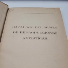Libros antiguos: CATÁLOGO DEL MUSEO DE REPRODUCCIONES ARTÍSTICAS MADRID 1881. Lote 247310620